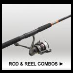 Rod / Reel Combos